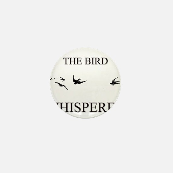 The Bird Whisperer Mini Button