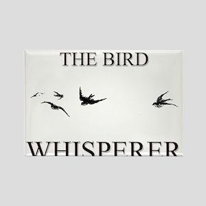 The Bird Whisperer Rectangle Magnet