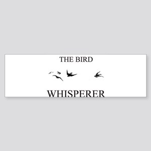 The Bird Whisperer Bumper Sticker
