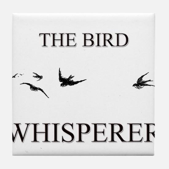 The Bird Whisperer Tile Coaster