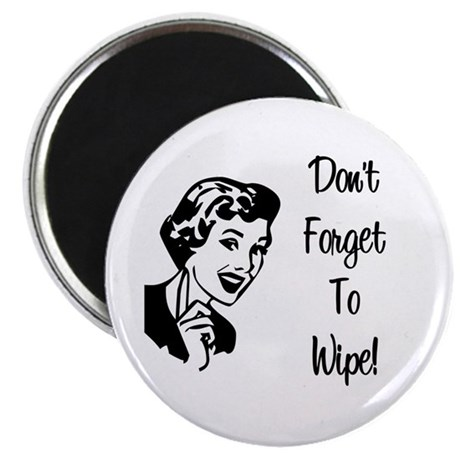 Don't Forget To Wipe Magnet