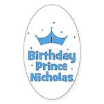 1st Birthday Prince Nicholas! Oval Sticker