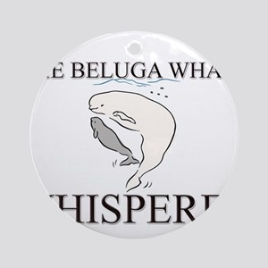 The Beluga Whale Whisperer Ornament (Round)