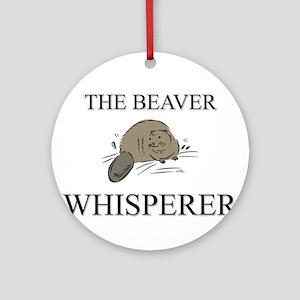 The Beaver Whisperer Ornament (Round)