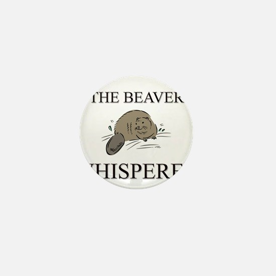 The Beaver Whisperer Mini Button