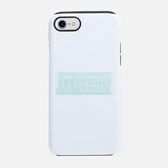 My Favorite Murder SSDGM iPhone 7 Tough Case