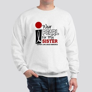 I Wear Pearl For My Sister 9 Sweatshirt