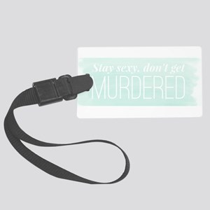 My Favorite Murder SSDGM Large Luggage Tag