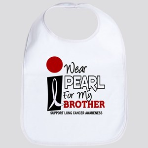 I Wear Pearl For My Brother 9 Bib
