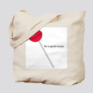 Sucker for a good cause Tote Bag