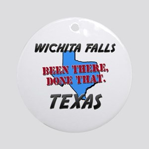 wichita falls texas - been there, done that Orname