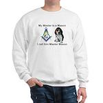 Masons best friend Sweatshirt