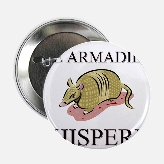 """The Armadillo Whisperer 2.25"""" Button (10 pack)"""