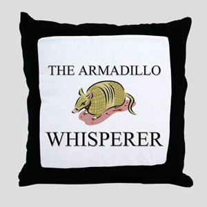 The Armadillo Whisperer Throw Pillow