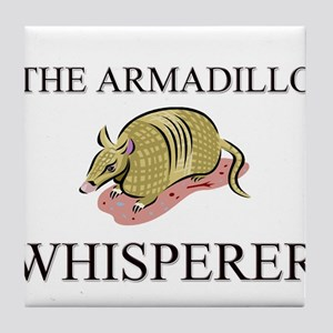 The Armadillo Whisperer Tile Coaster