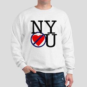 NY Don't Love You Sweatshirt