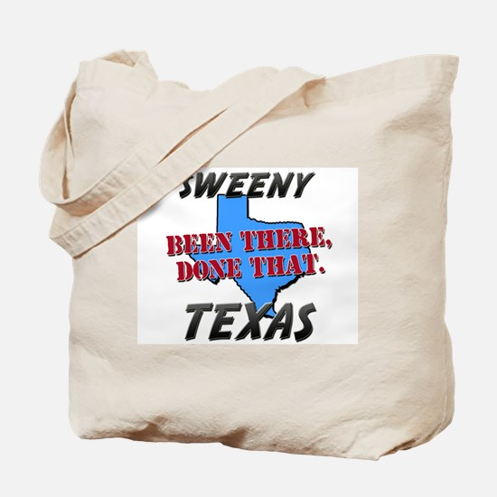 sweeny texas - been there, done that Tote Bag