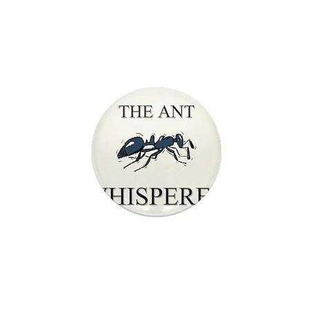The Ant Whisperer Mini Button