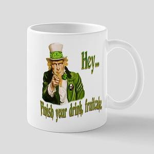 Finish your drink Mug