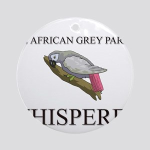 The African Grey Parrot Whisperer Ornament (Round)