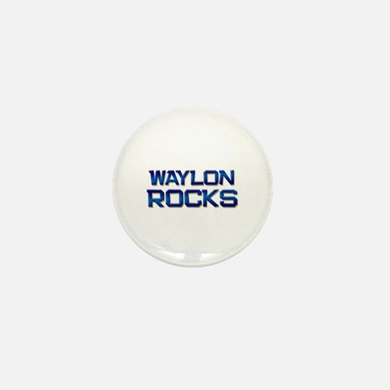 waylon rocks Mini Button