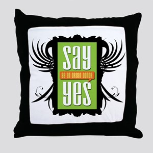 Say Yes! Collection Throw Pillow