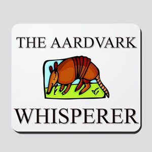 The Aardvark Whisperer Mousepad