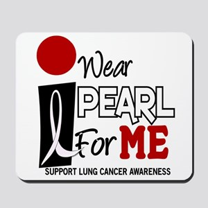 I Wear Pearl For ME 9 Mousepad