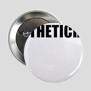 "Trust Me, I'm An Esthetician 2.25"" Button"