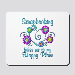 Scrapbooking Happy Place Mousepad