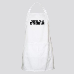 Trust Me, I'm An Esthetician Light Apron