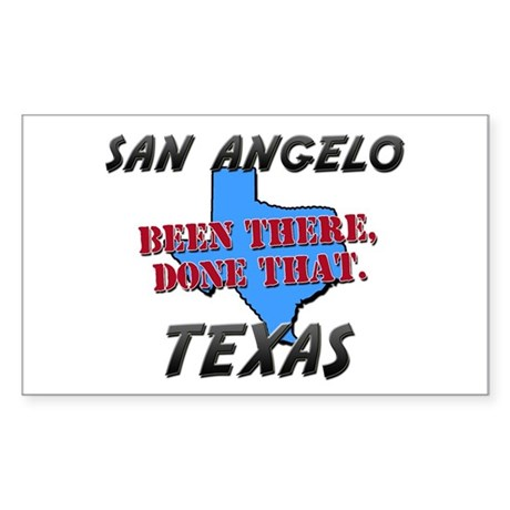 san angelo texas - been there, done that Sticker (