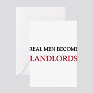Real Men Become Landlords Greeting Cards