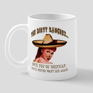 DirtySanchez Mug