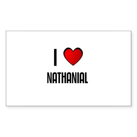 I LOVE NATHANIAL Rectangle Sticker