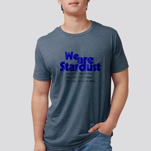 We Are Stardust T-Shirt