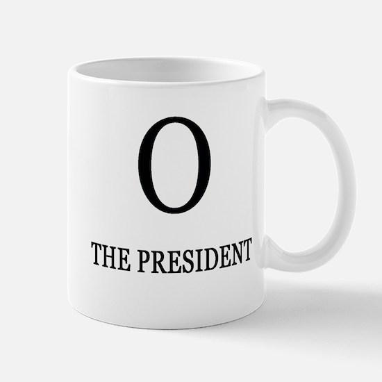 Cute O the president Mug