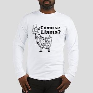 Como se Llama Long Sleeve T-Shirt
