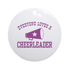 Everyone Loves a Cheerleader Ornament (Round)