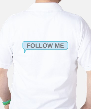 Follow Me Golf Shirt