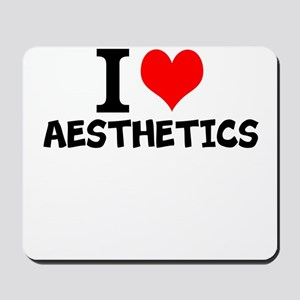 I Love Aesthetics Mousepad