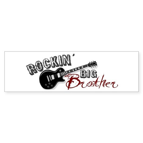 Rockin Big Brother (2009) Bumper Sticker