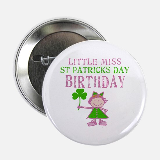 """Little Miss St. Patrick's Day Birthday 2.25"""" Butto"""