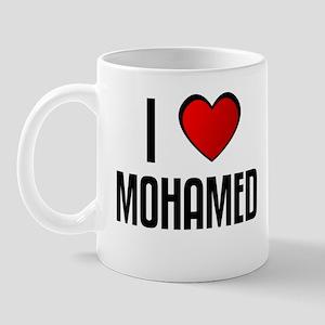 I LOVE MOHAMED Mug