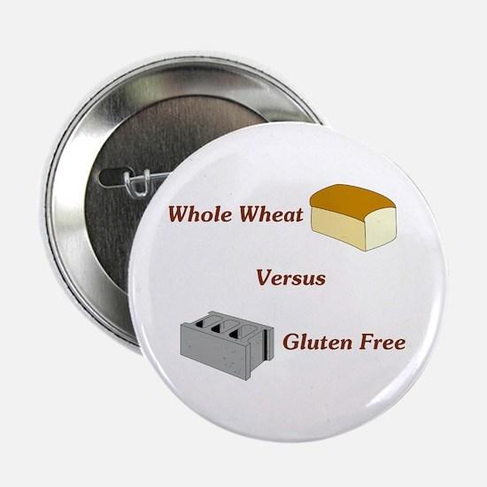 """Wheat vs. Gluten Free 2.25"""" Button"""