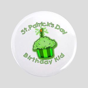 """St Patricks Day Birthday Kid 3.5"""" Button"""