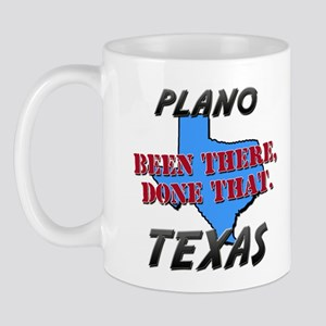 plano texas - been there, done that Mug