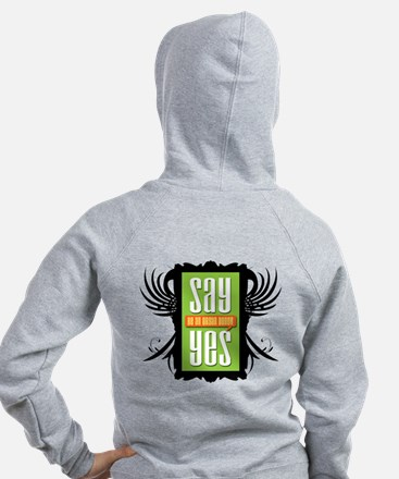Say Yes! Collection Zip Hoodie