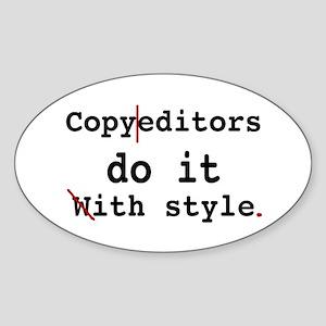Copy editors do it ... Oval Sticker