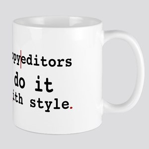Copy editors do it ... Mug